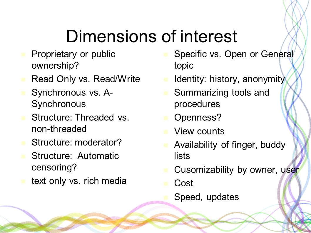 Dimensions of interest Proprietary or public ownership.