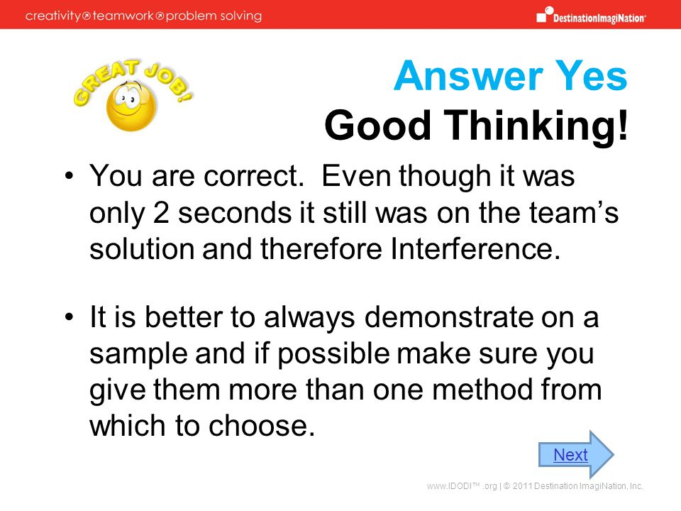 Answer Yes Good Thinking.You are correct.