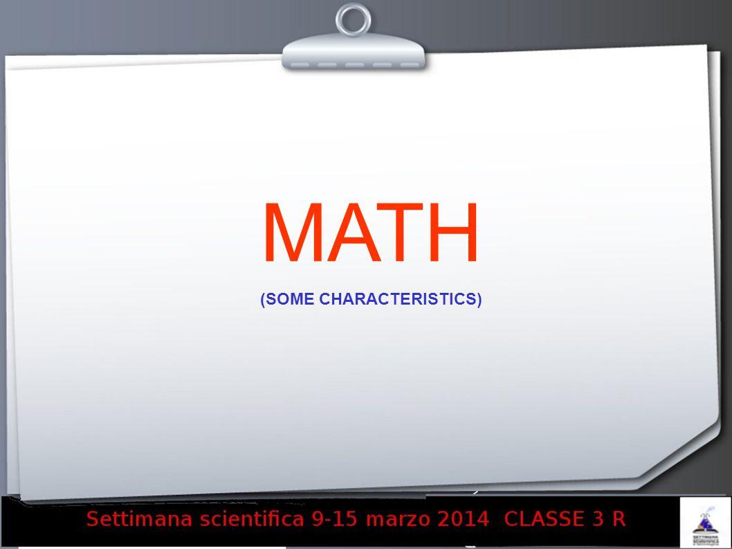 MATH (SOME CHARACTERISTICS)