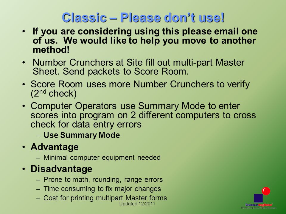 Updated 12/2011 Classic – Please don't use! If you are considering using this please email one of us. We would like to help you move to another method