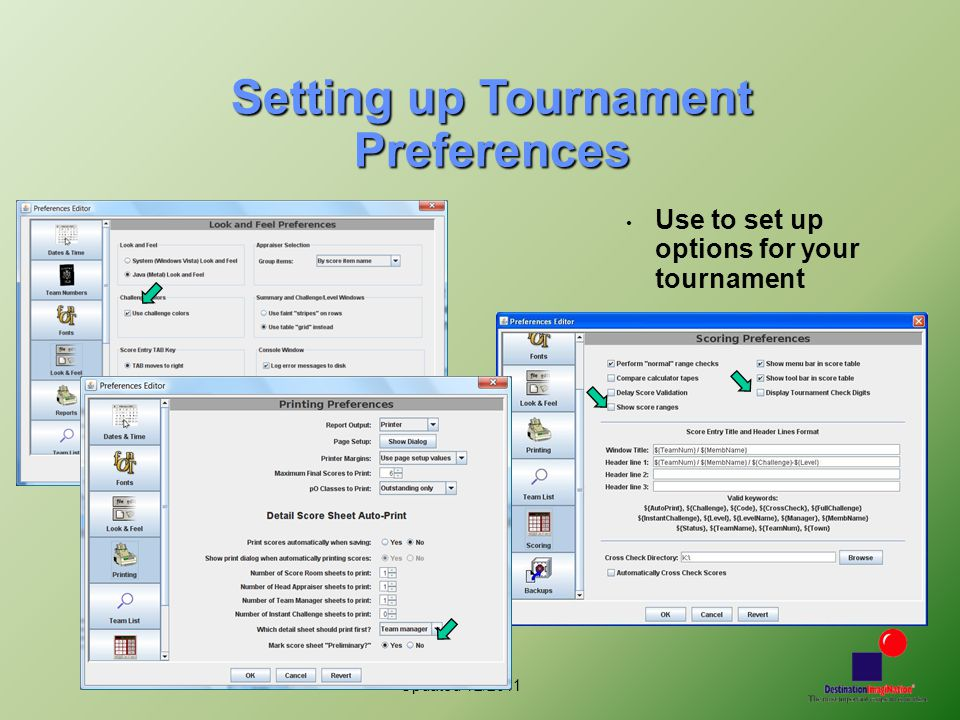 Updated 12/2011 Setting up Tournament Preferences Use to set up options for your tournament