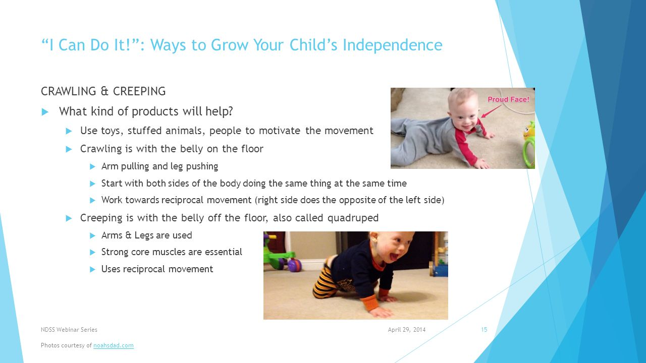 I Can Do It! : Ways to Grow Your Child's Independence CRAWLING & CREEPING  What kind of products will help.