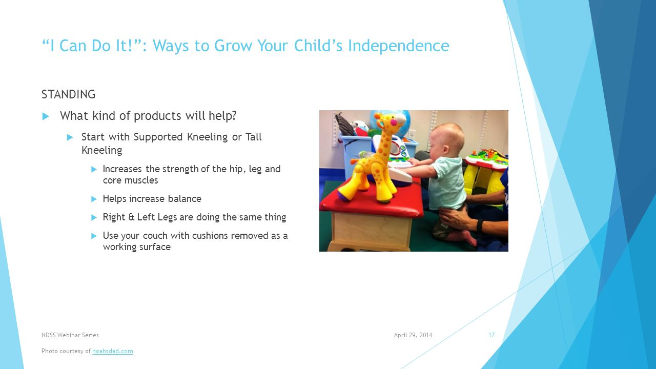 I Can Do It! : Ways to Grow Your Child's Independence STANDING  What kind of products will help.