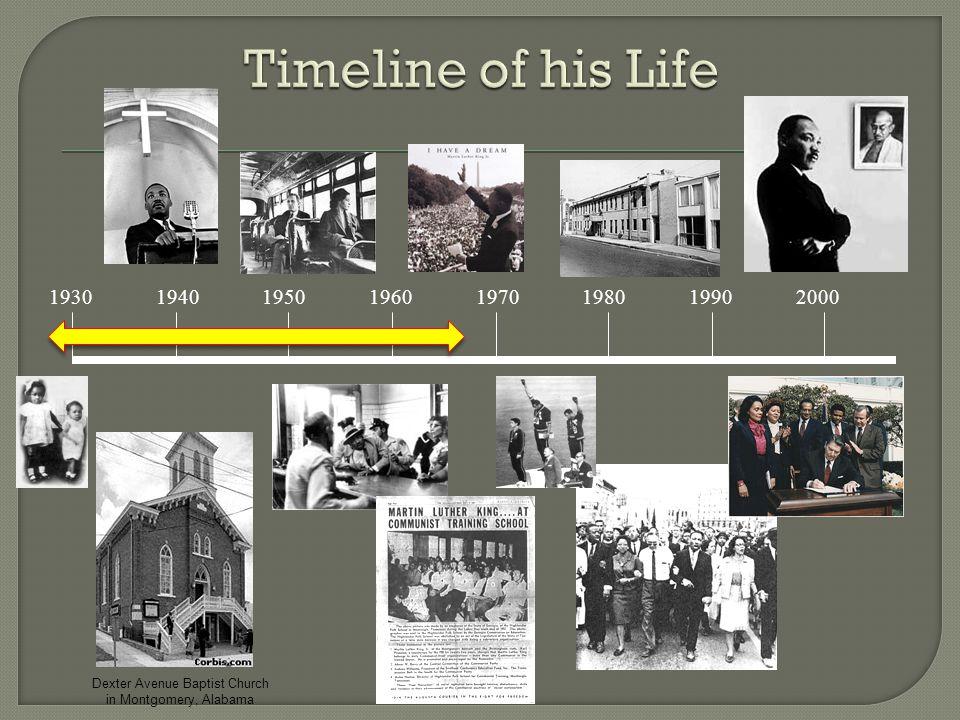 1930 1940 1950 1960 1970 1980 1990 2000 Dexter Avenue Baptist Church in Montgomery, Alabama