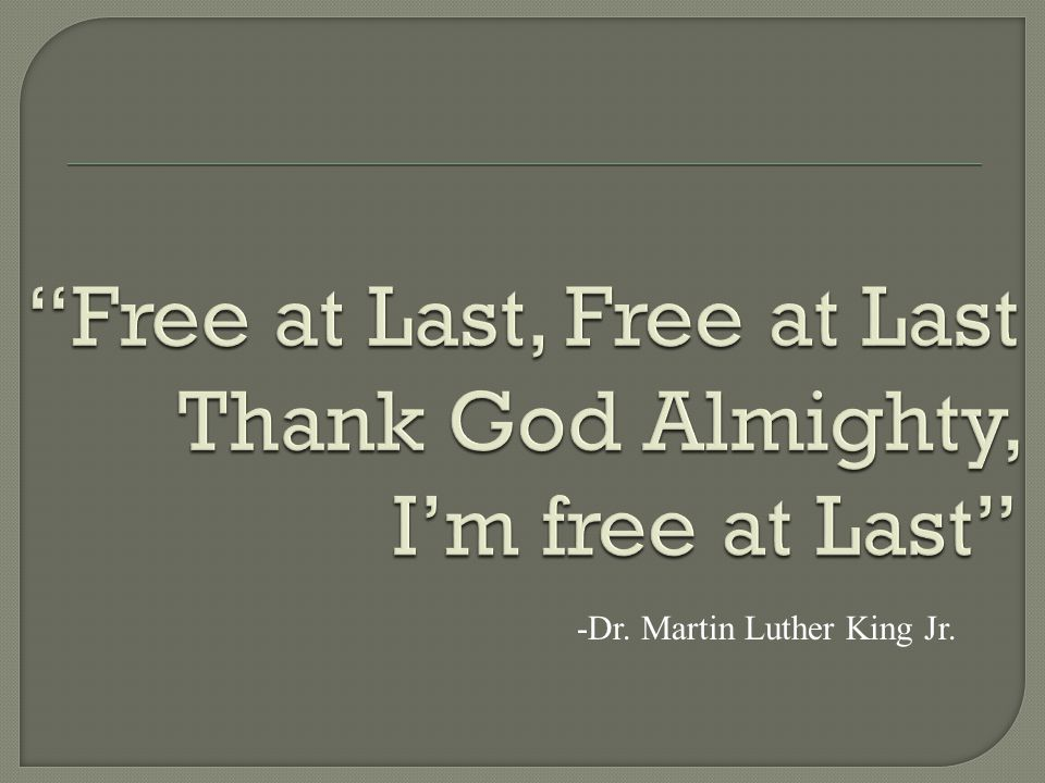 Thank you Dr. King America is a better place Because of you.