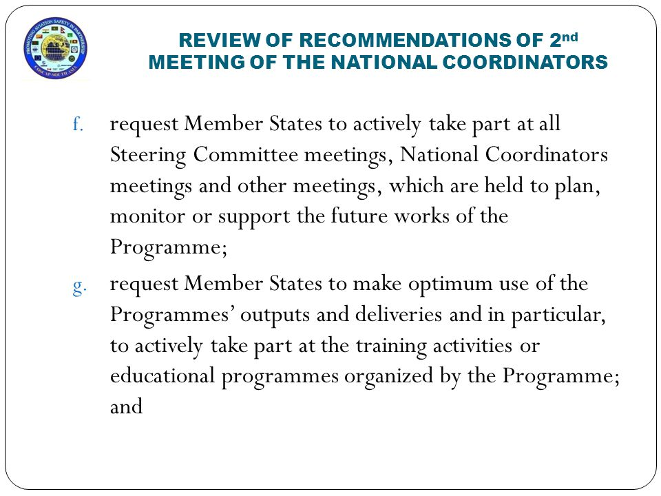 REVIEW OF RECOMMENDATIONS OF 2 nd MEETING OF THE NATIONAL COORDINATORS f.