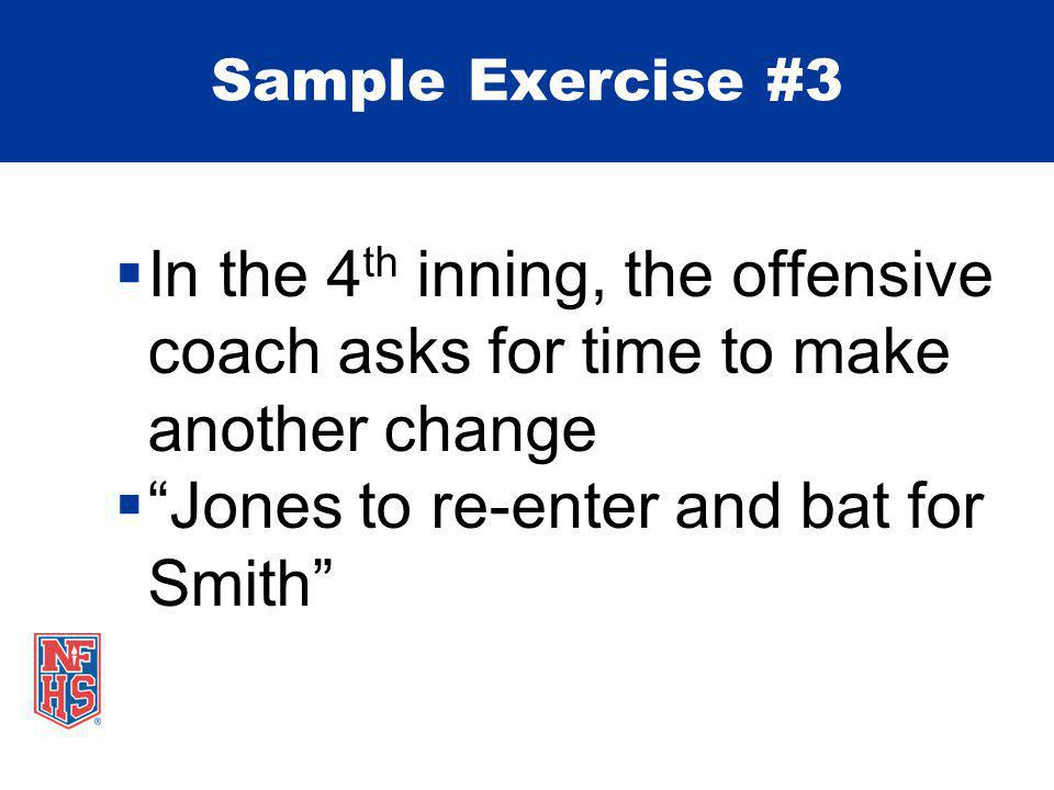 Jones (DP) re-enters for Smith Sample Exercise #3