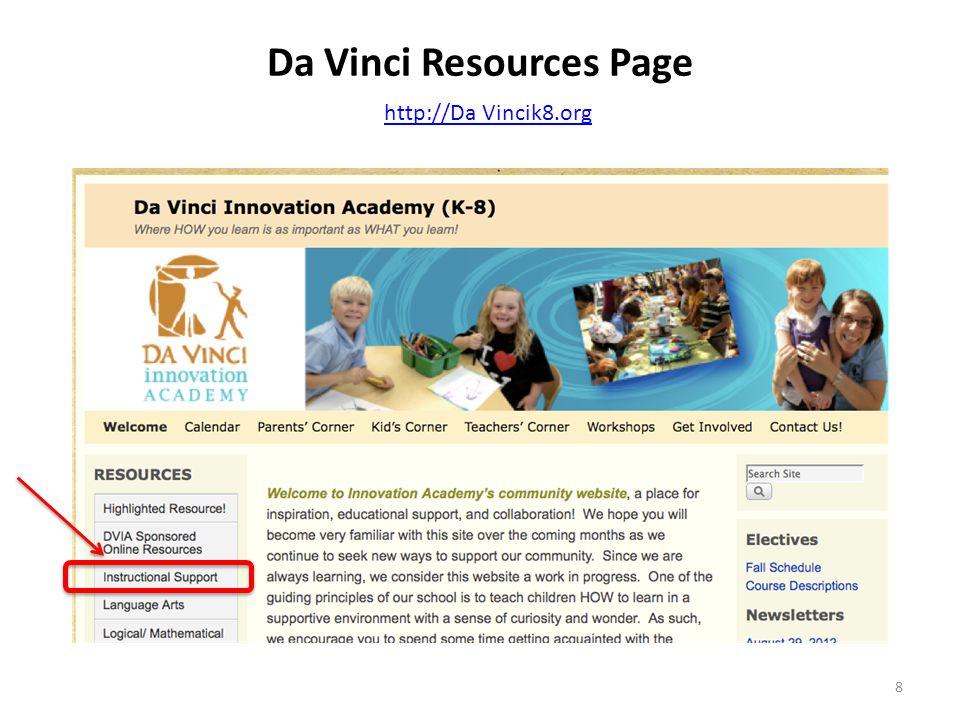 Da Vinci Resources Page http://Da Vincik8.org 8