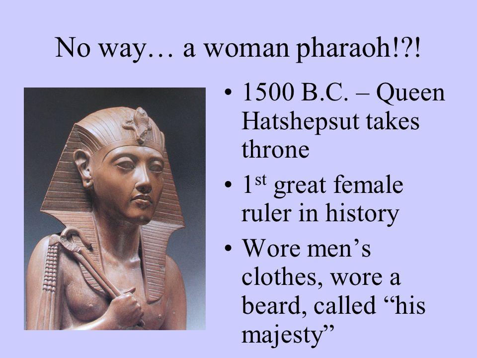 Menes… he's Menes… 3,100 B.C.
