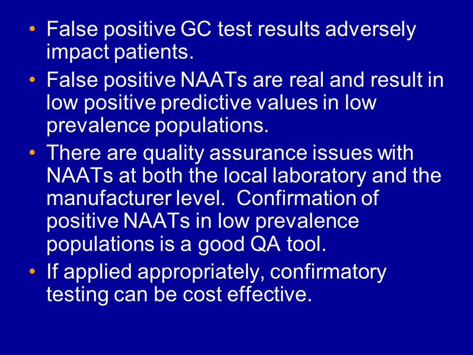 NAAT Confirmation Approaches 1.Second specimen, different gene target, different assay.