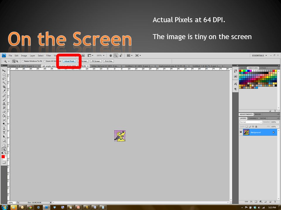 Actual Pixels at 64 DPI. The image is tiny on the screen