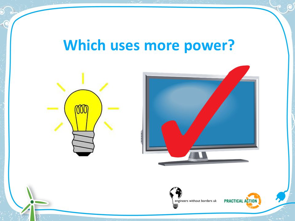 Which uses more power?