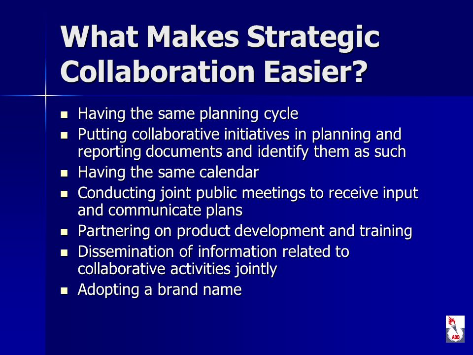 What Makes Strategic Collaboration Easier.