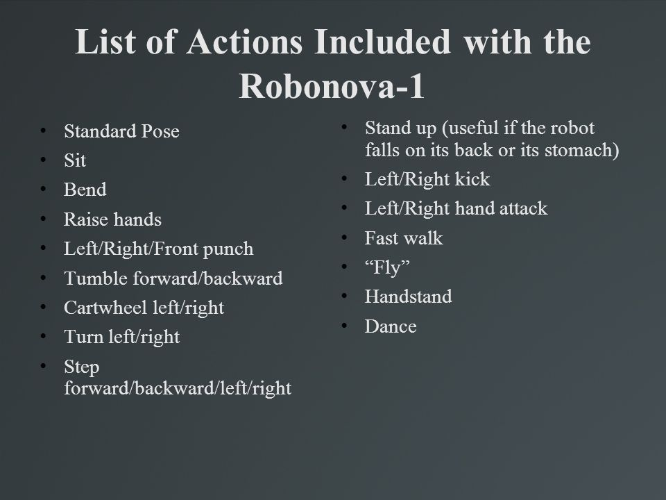 How to program the Robonova-1 The Robonova-1 does not come with a board that is easily programmable in any language other than its provided language, RoboBASIC.