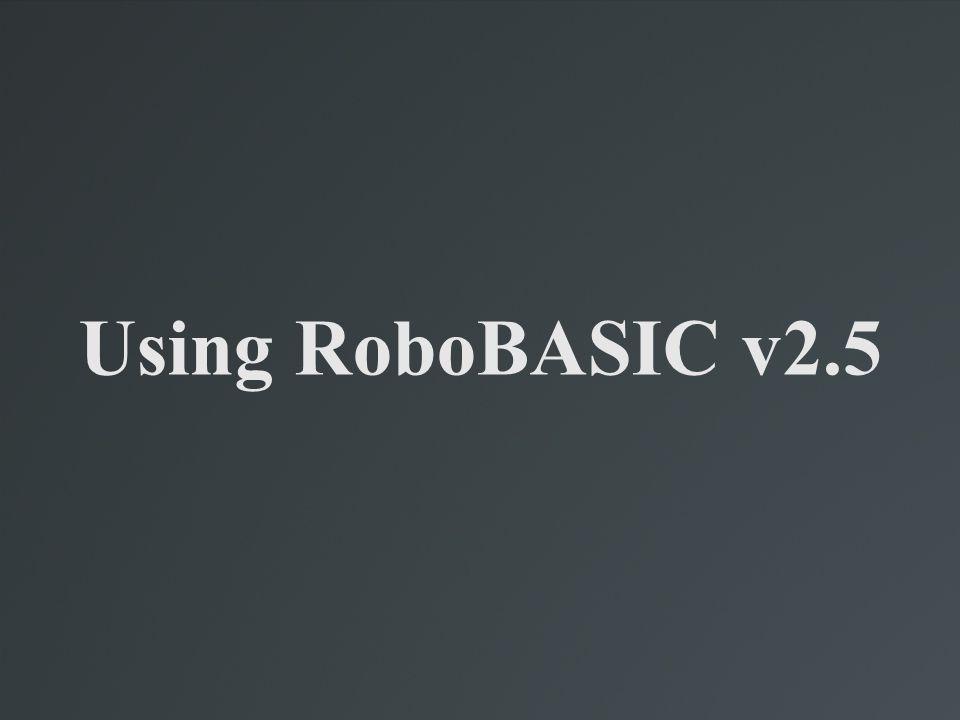 A Snapshot of RoboBASIC v2.5