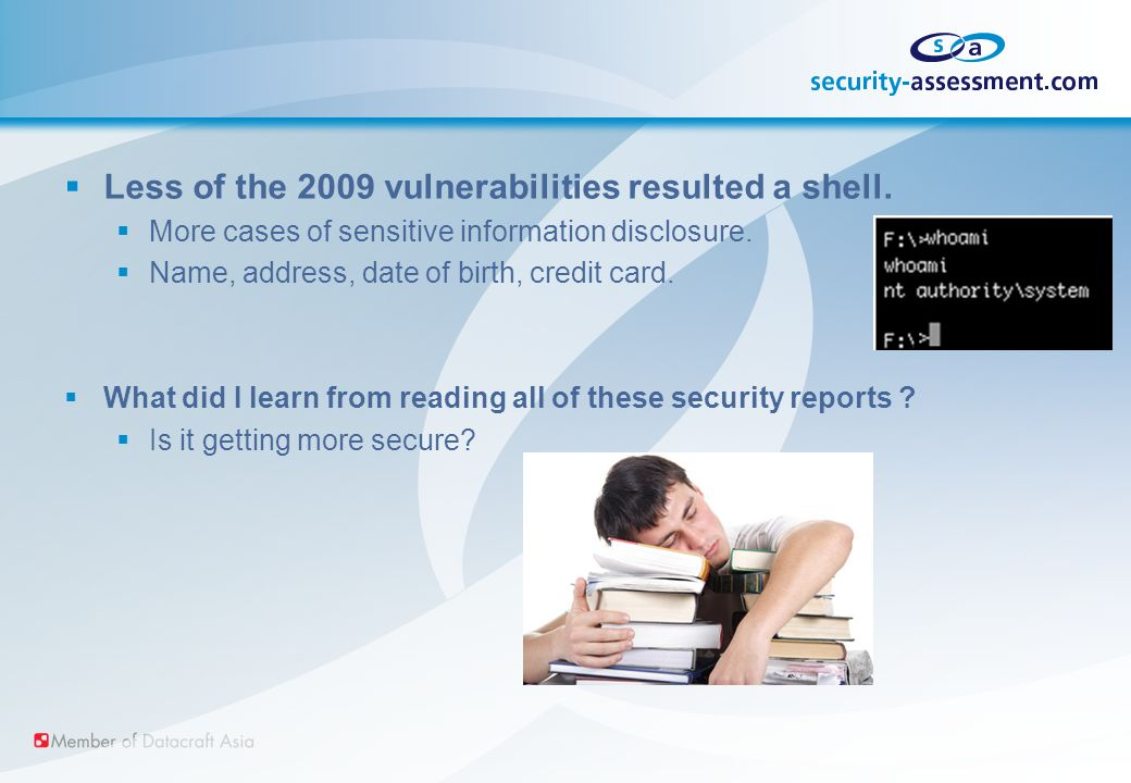  Less of the 2009 vulnerabilities resulted a shell.