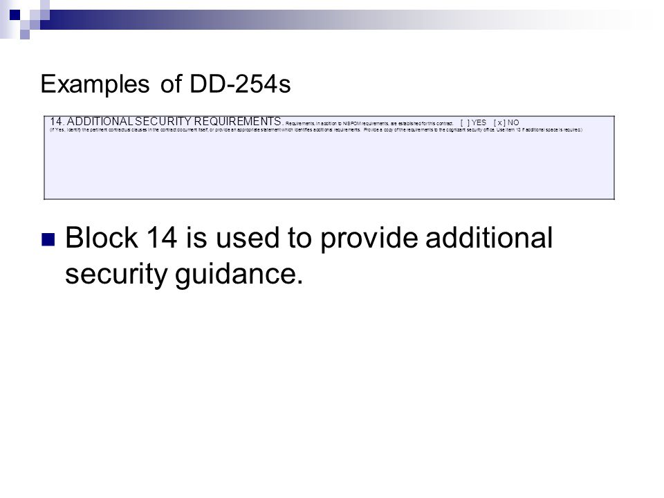 Examples of DD-254s 14.ADDITIONAL SECURITY REQUIREMENTS.