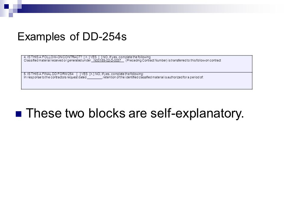 Examples of DD-254s 4.IS THIS A FOLLOW-ON CONTRACT.