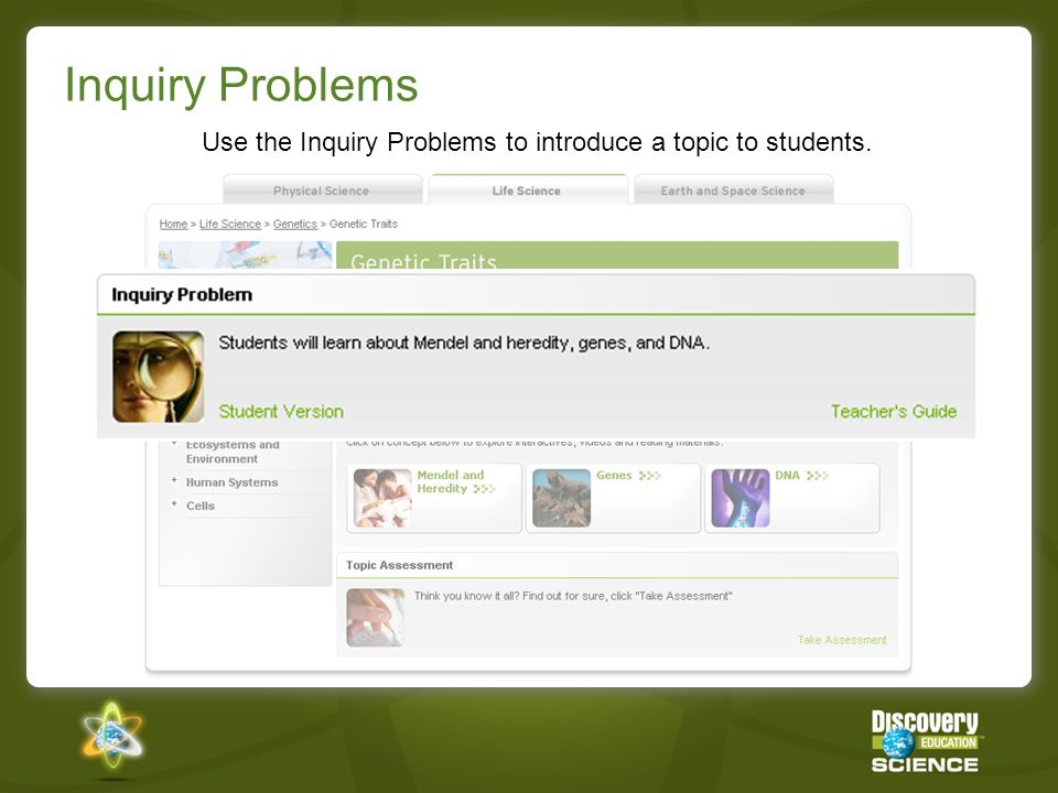 Inquiry Problems Use the Inquiry Problems to introduce a topic to students.