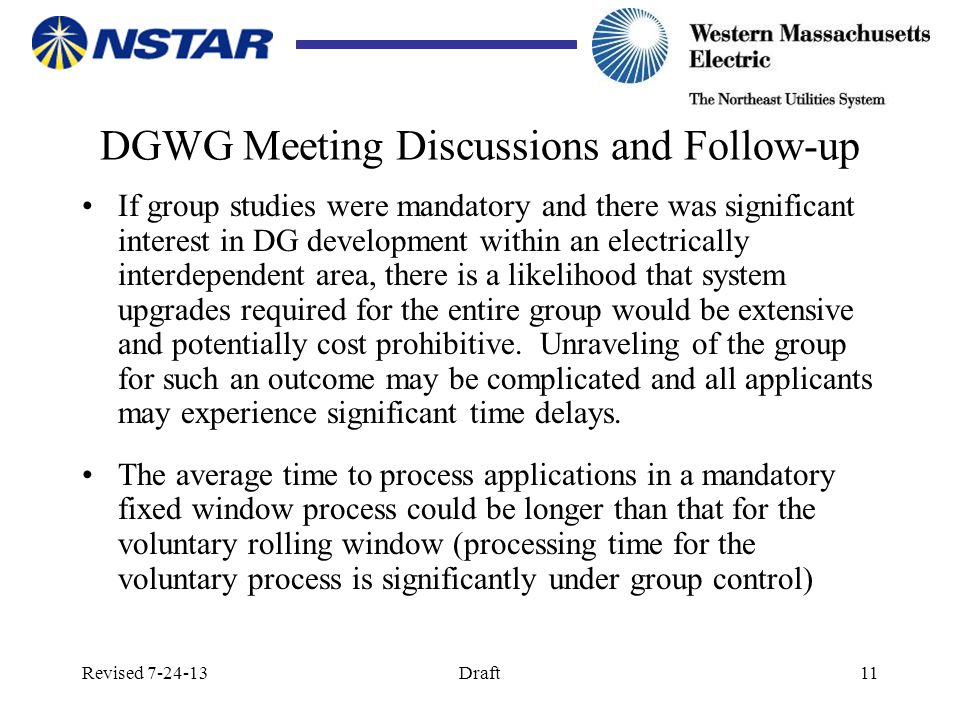 Revised 7-24-13Draft11 DGWG Meeting Discussions and Follow-up If group studies were mandatory and there was significant interest in DG development wit