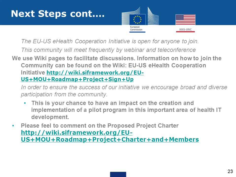 The EU-US eHealth Cooperation Initiative is open for anyone to join.