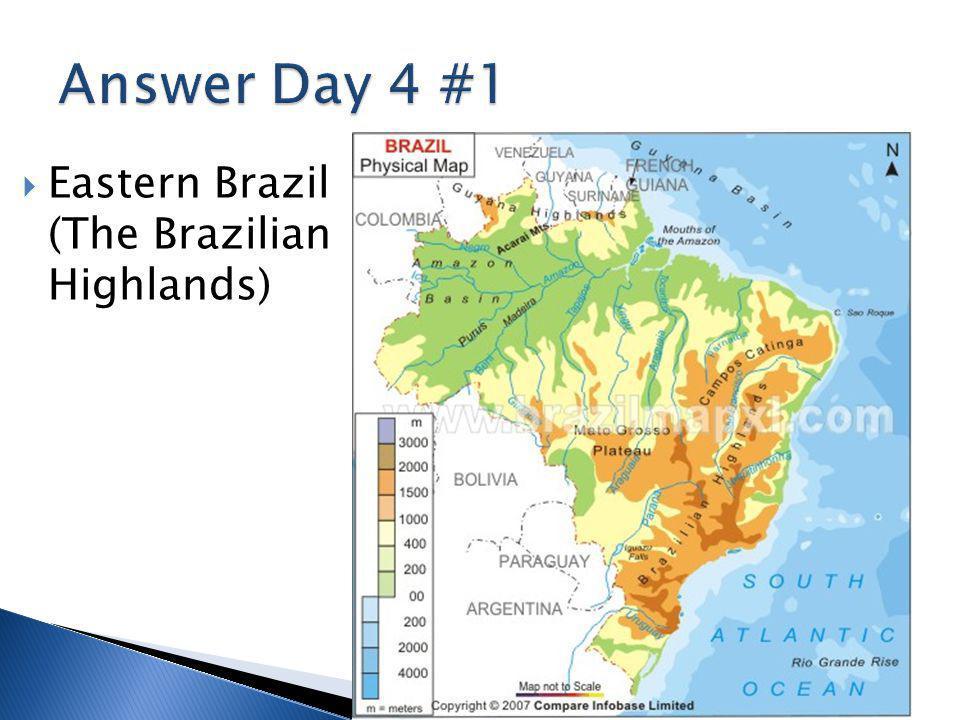  Eastern Brazil (The Brazilian Highlands)