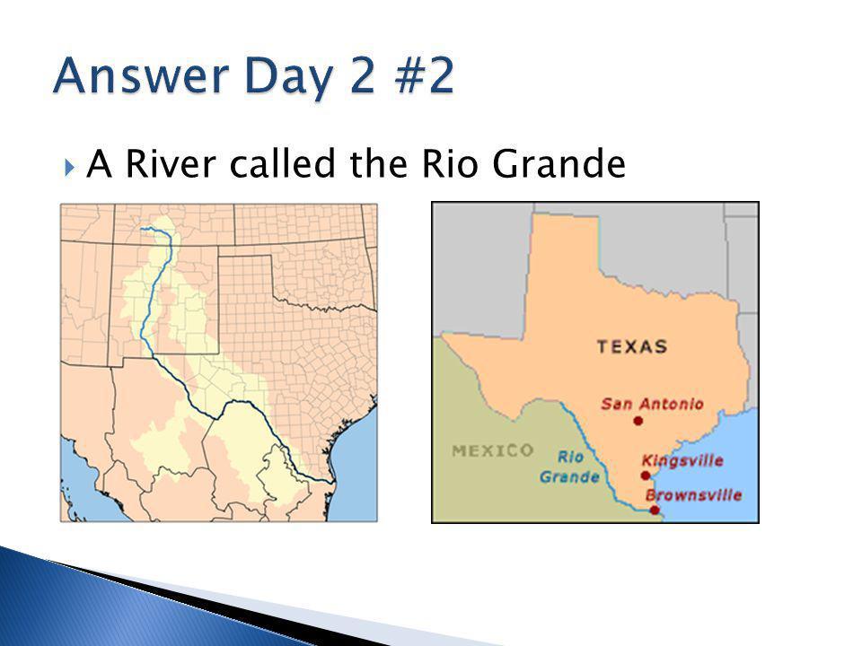  A River called the Rio Grande
