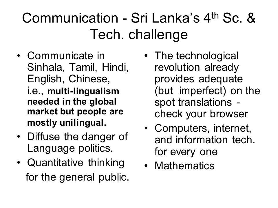 Communication - Sri Lanka's 4 th Sc. & Tech.