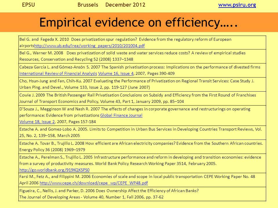 EPSU BrusselsDecember 2012 www.psiru.orgwww.psiru.org Empirical evidence on efficiency…..