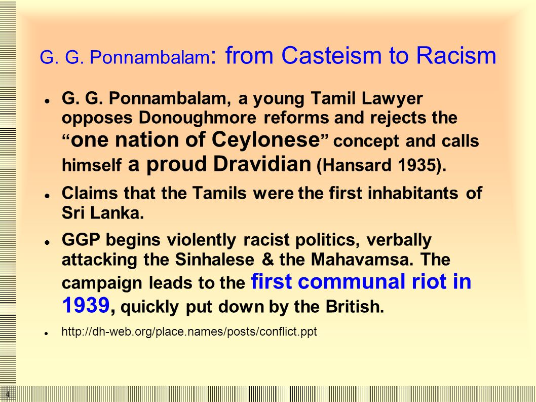 5 Tamil opposition to Universal voting rights Donoughmore commission (1929 CE) proposes one vote per adult (universal suffrage).