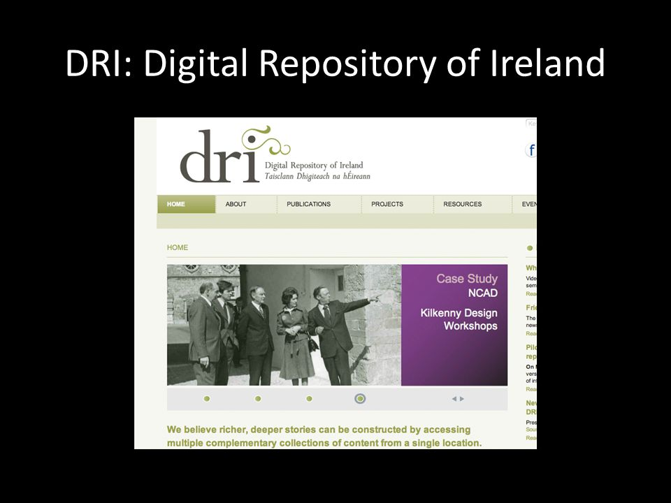 DRI: Digital Repository of Ireland