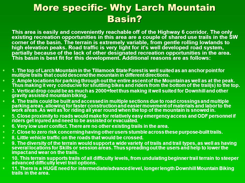 More specific- Why Larch Mountain Basin.