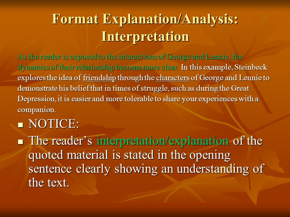 Comprehension Check #3 Question A: What are the 2 main components you must include to correctly format your explanation and analysis.
