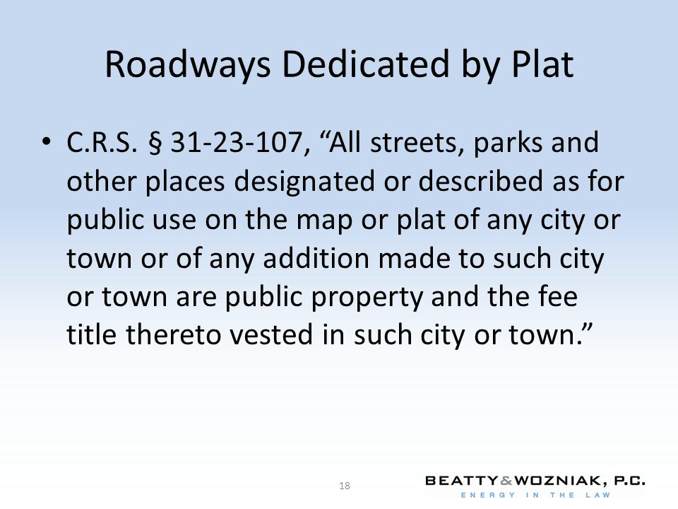 Roadways Dedicated by Plat C.R.S.
