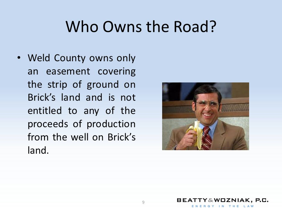 Who Owns the Road.