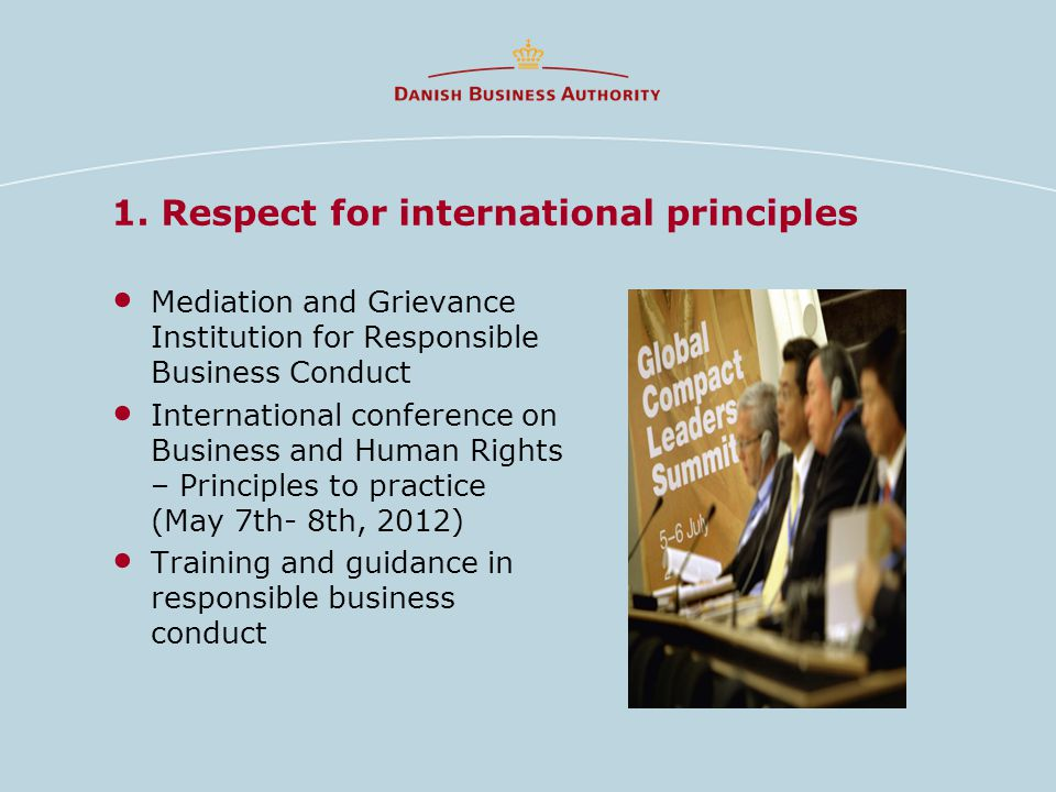 1. Respect for international principles Mediation and Grievance Institution for Responsible Business Conduct International conference on Business and