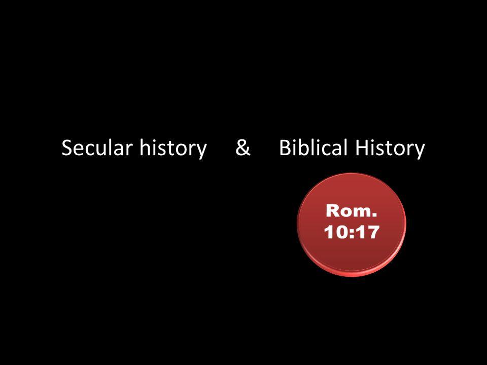 Secular history & Biblical History