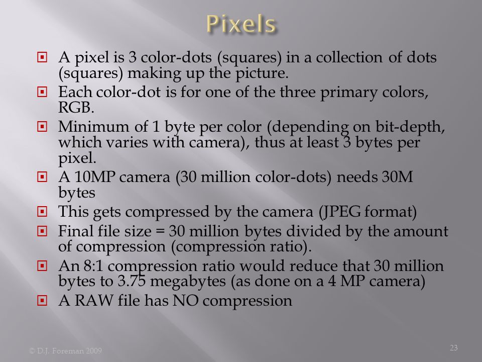  A pixel is 3 color-dots (squares) in a collection of dots (squares) making up the picture.