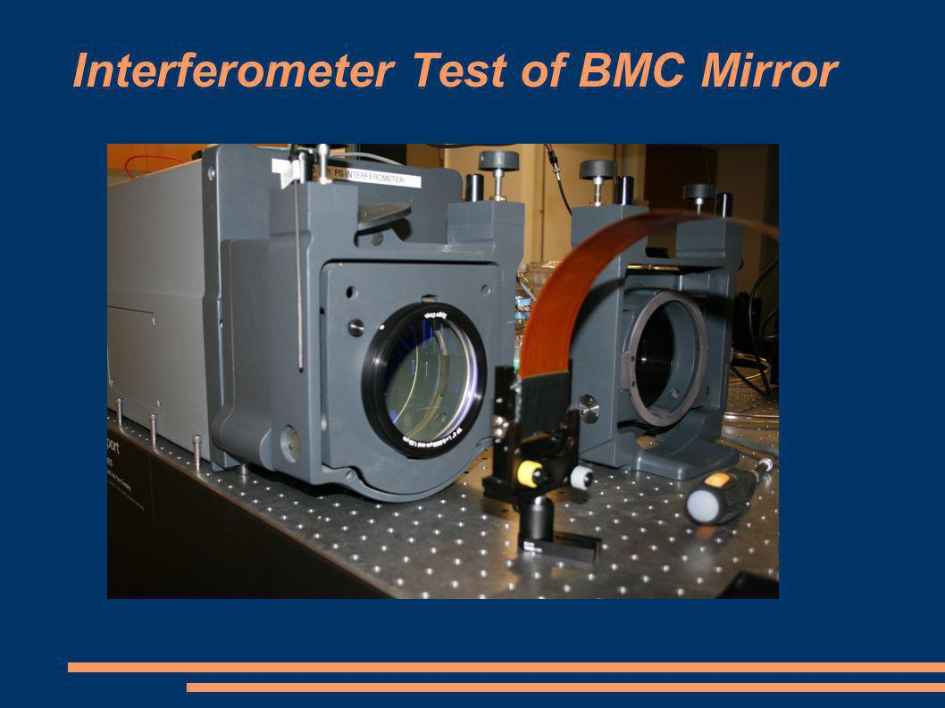 Interferometer Test of BMC Mirror