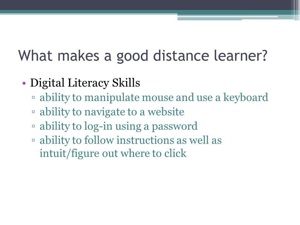 What makes a good distance learner.