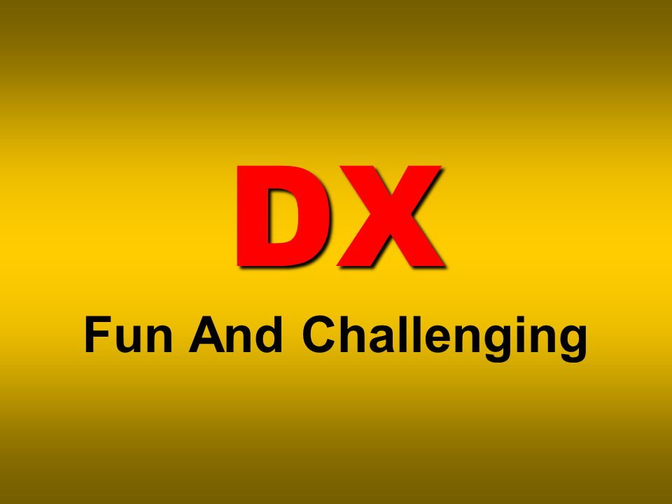 DX DX Fun And Challenging