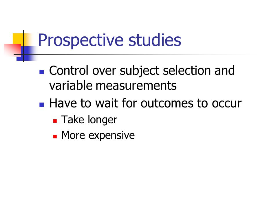 Note on Figures Following schematics of observational study designs assume: Predictor = Risk Factor Outcome = Disease Both dichotomous