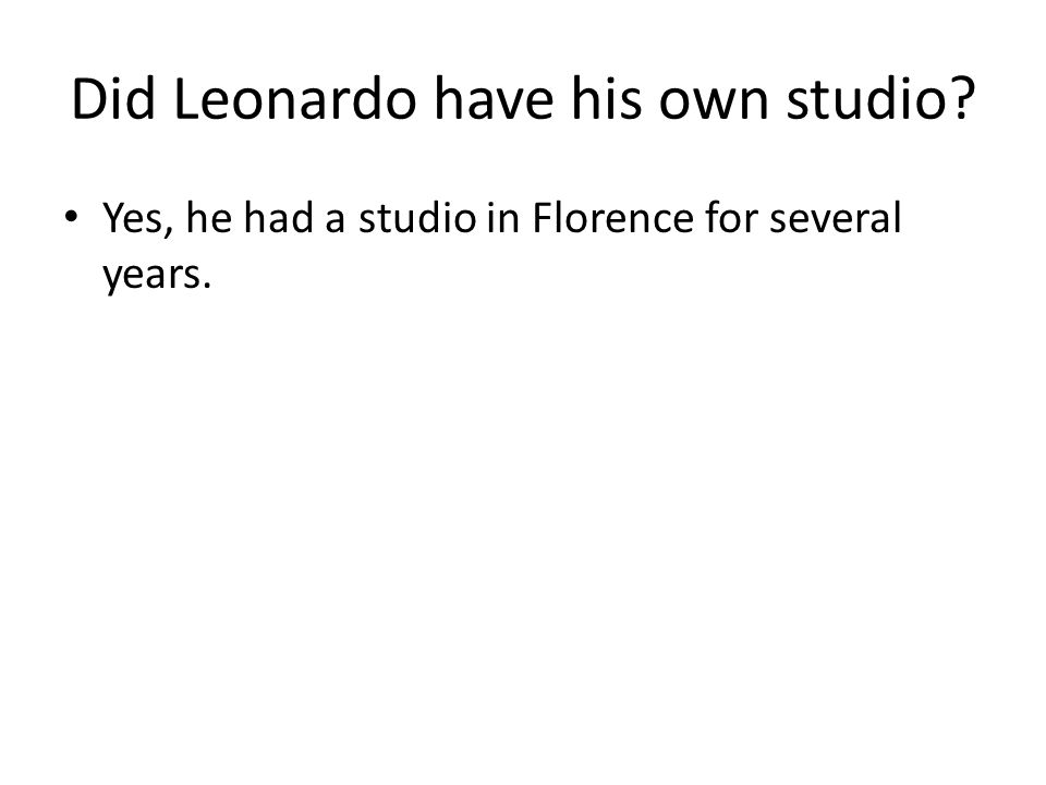 When, where, and how did Leonardo Da Vinci die.He died on May 2, 1519.