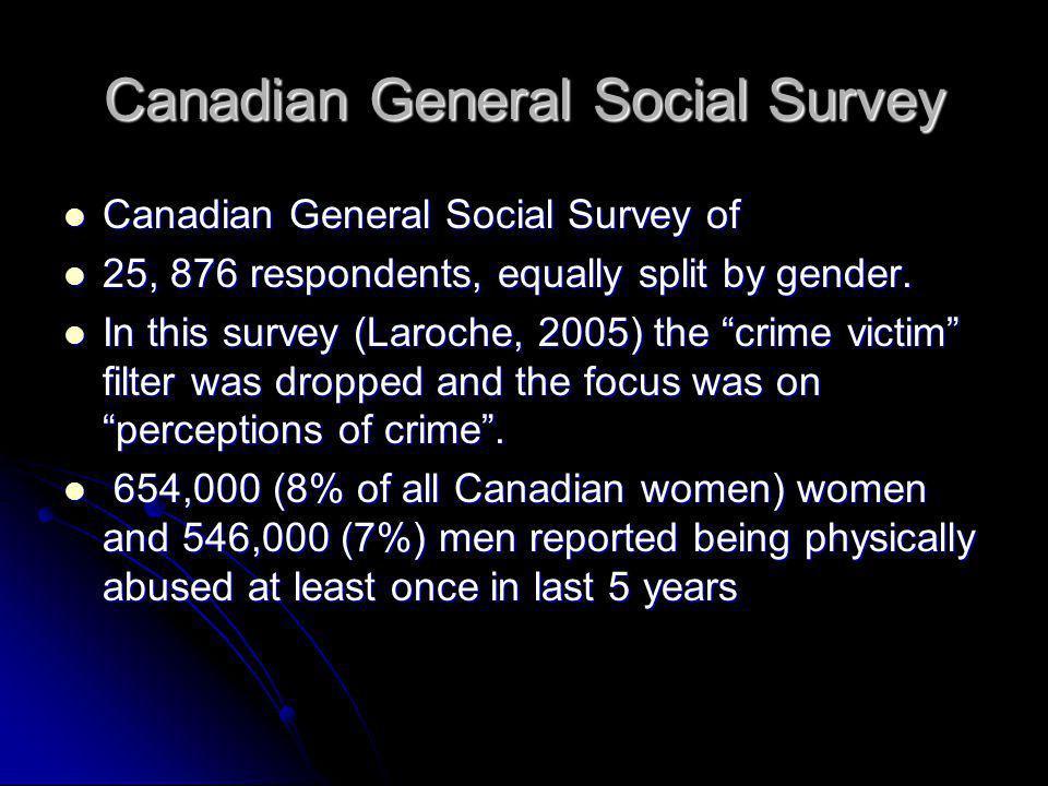 Canadian General Social Survey Canadian General Social Survey of Canadian General Social Survey of 25, 876 respondents, equally split by gender. 25, 8