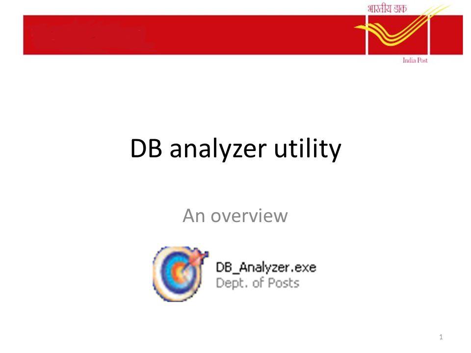 DB analyzer utility An overview 1