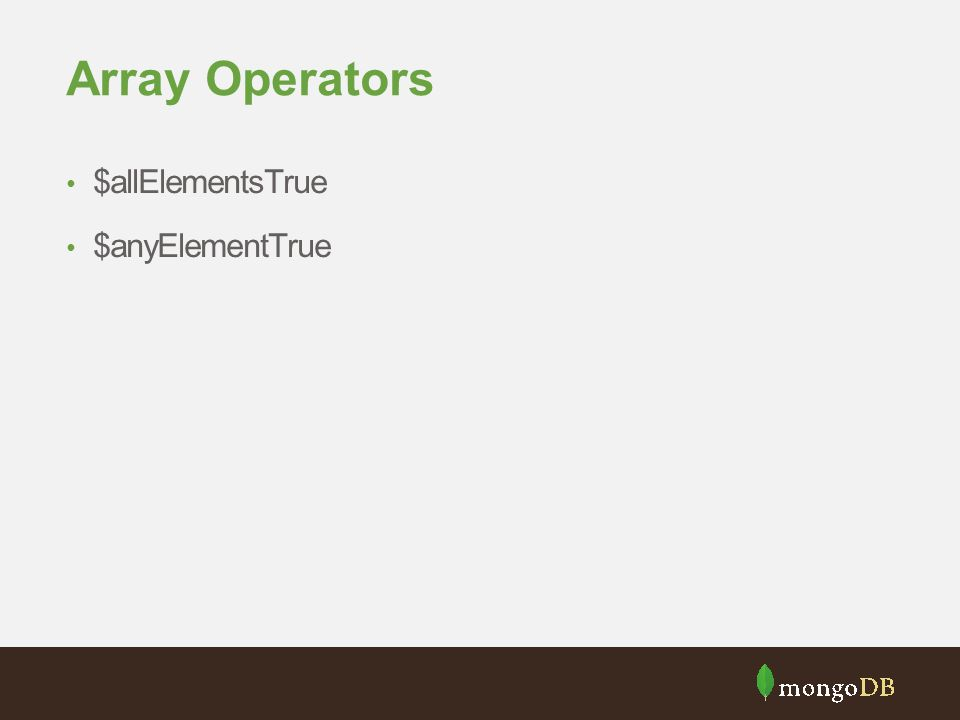 Array Operators $allElementsTrue $anyElementTrue