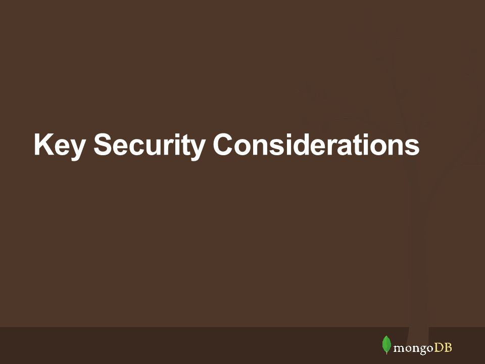 Key Security Considerations