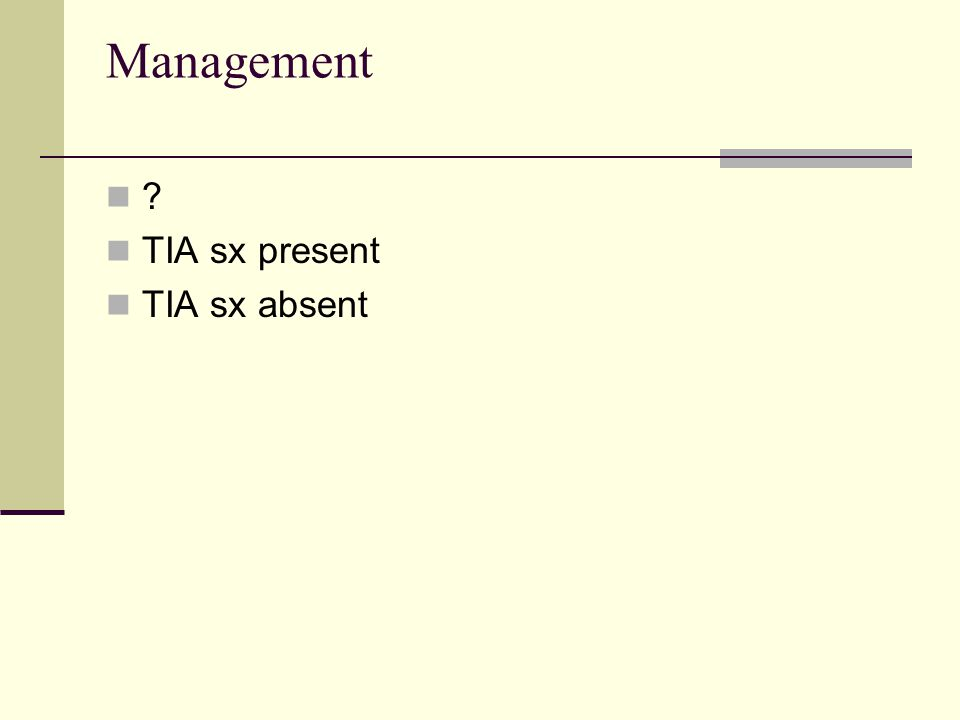 No TIA Sx Primary care provider, Neurology Antiplatelet meds if on none, ASA contraindications 81 mg qd Carotid ultrasound Echocardiogram