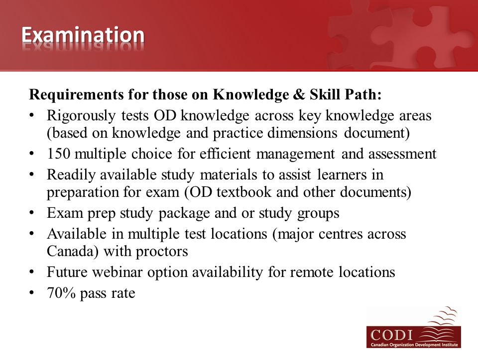 Requirements for those on Knowledge & Skill Path: Rigorously tests OD knowledge across key knowledge areas (based on knowledge and practice dimensions
