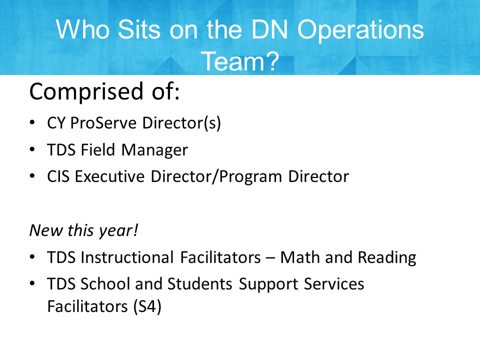 Who Sits on the DN Operations Team.